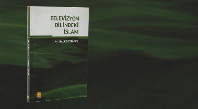 Medya Okumaları (3): Televizyon Dilindeki İslam