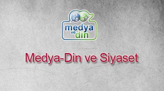 Medya, Din ve Siyaset