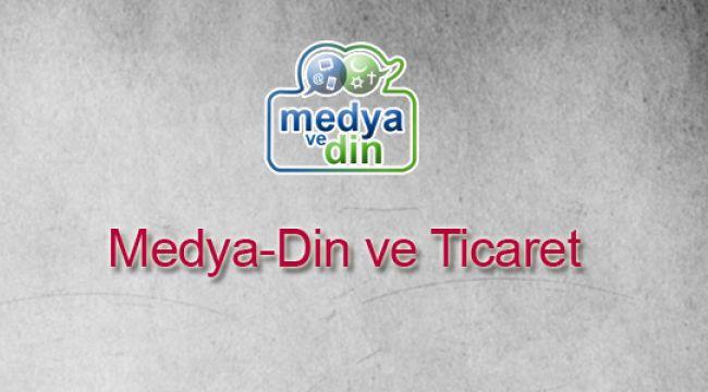 Medya, Din ve Ticaret