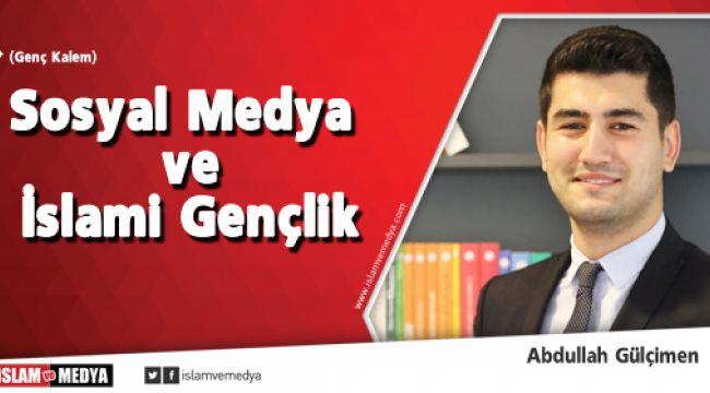 Sosyal Medya ve İslami Gençlik
