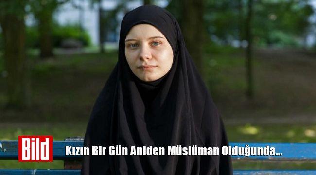 Bild'ten İlginç Başlık: Kızın Birgün Aniden Müslüman Olduğunda...