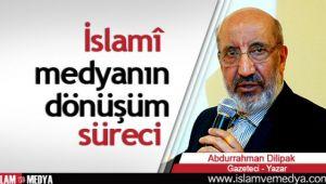 İslamî medyanın dönüşüm süreci