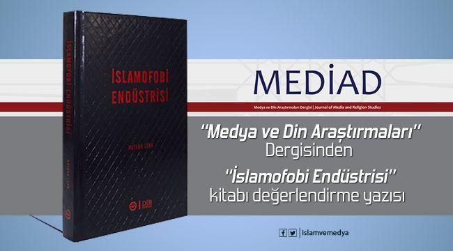 Medya Okumaları (10): İslamofobi Endüstrisi