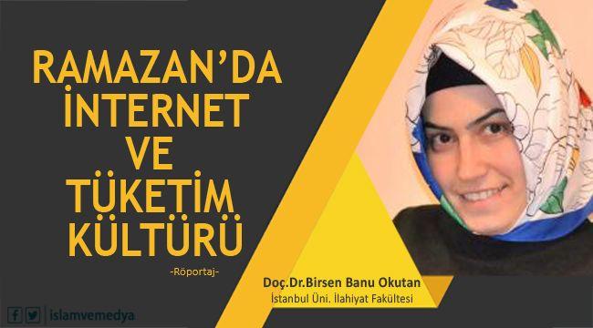 Ramazan'da İnternet ve Tüketim Kültürü
