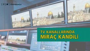 TV'de Miraç Kandili
