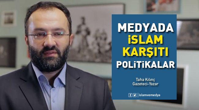 Batı medyası İslam karşıtlığında nasıl bir politikayla hareket ediyor?