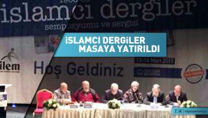 İslamcı dergiler masaya yatırıldı