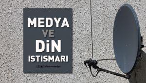 Medya ve Din İstismarı