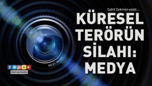 Küresel Terörün Silahı: Medya