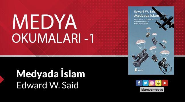 Medya Okumaları (1): Medyada İslam