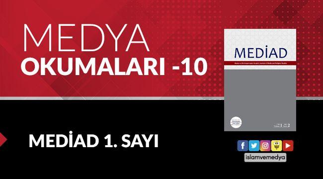 Medya Okumaları (10): MEDİAD 1. Sayı