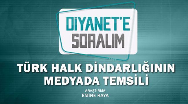 Türk Halk Dindarlığının Medyada Temsili