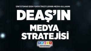 DEAŞ'ın Medya Stratejisi