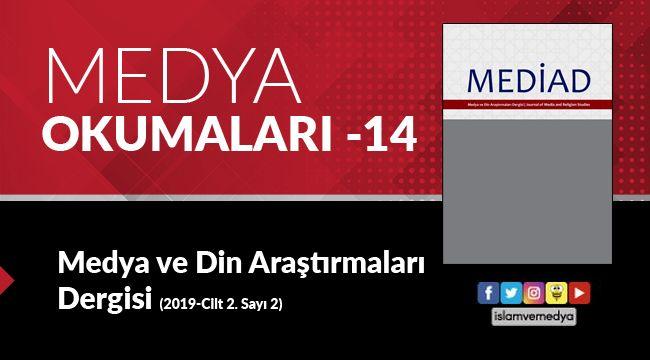 Medya Okumaları (14): Medya ve Din Araştırmaları Dergisi - Cilt 2 - Sayı 2