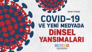 Covid-19 ve Yeni Medyada Dinsel Yansımaları