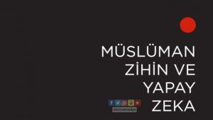 Müslüman Zihin ve Yapay Zeka