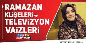 Ramazan Klişeleri ve Televizyon Vaizleri