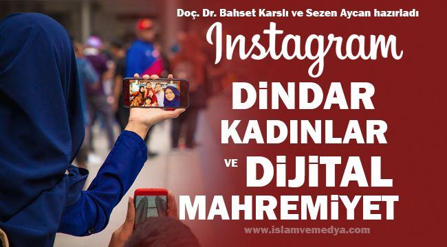 Instagram, Dindar Kadınlar ve Dijital Mahremiyet