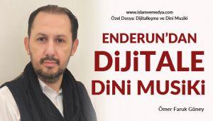 Dijitalleşme ve Dini Musiki Özel Dosyası (3)
