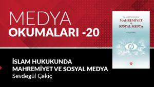 Medya Okumaları (20): İslam Hukukunda Mahremiyet ve Sosyal Medya