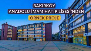Bakırköy İmam-Hatip'ten Örnek Proje