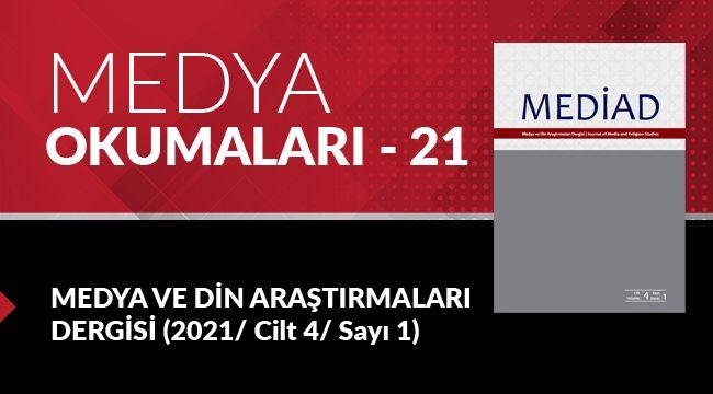 Medya Okumaları (21): Medya ve Din Araştırmaları - Cilt 4 - Sayı 1